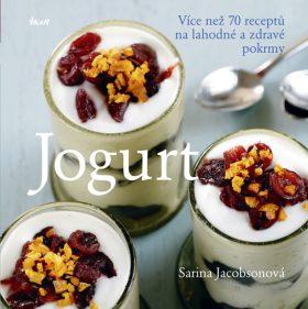 Obrázek  Jogurt - Více než 70 receptů na lahodné a zdravé pokrmy