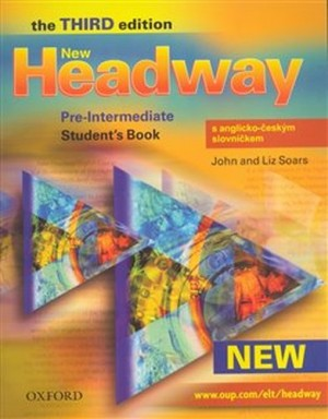 New Headway Pre-Intermediate 3rd edition - Student´s Book with Czech wordlist OUP - Liz Soars, John Soars