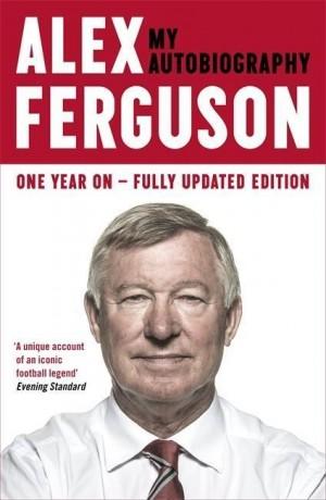 Alex Ferguson - My Autobiography