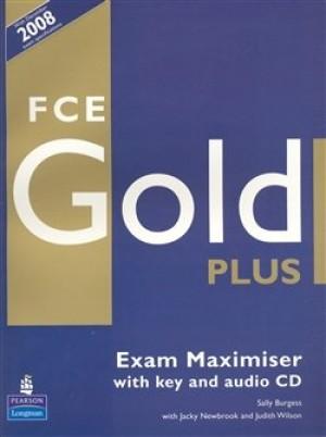 FCE Gold Plus Exam Maximiser with key and audio CD - Sally Burgess