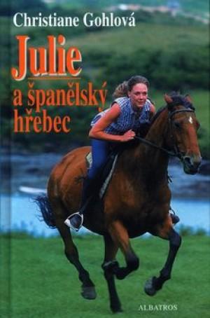 Julie a španělský hřebec