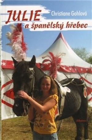 Julie a španělský hřebec - Christiane Gohlová