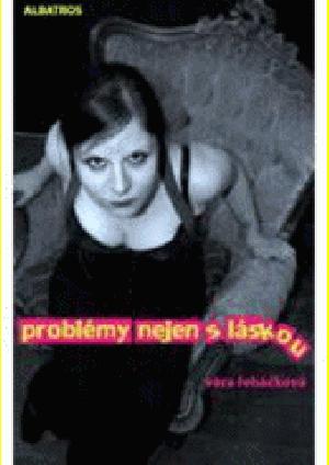 Problémy nejen s láskou