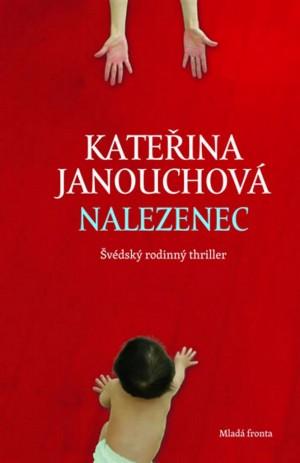 Nalezenec - Švédský rodinný thriller