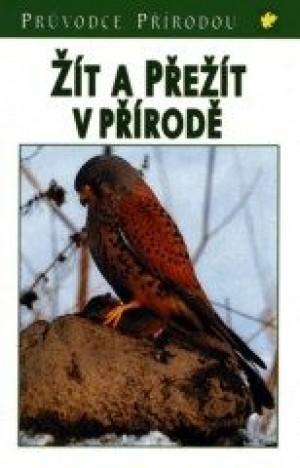 Žít a přežít v přírodě - 2. vydání - Steinbach