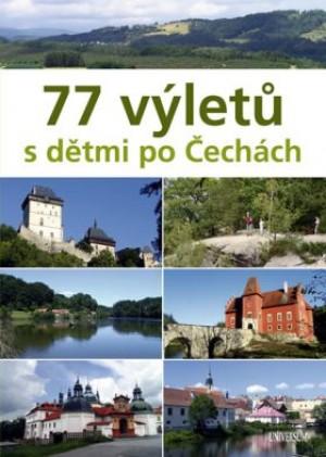 77 výletů s dětmi po Čechách