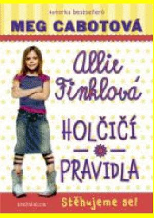 Allie Finklová 1: Holčičí pravidla