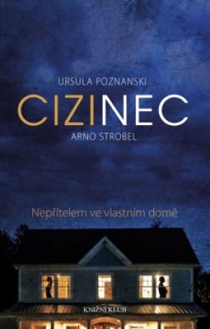 Cizinec - Ursula Poznanski, Arno Strobel