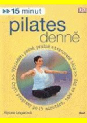 15 minut pilates denně (+ DVD)