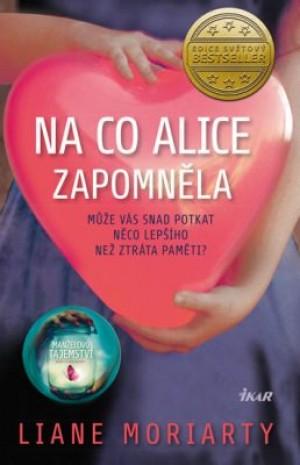 Na co Alice zapomněla