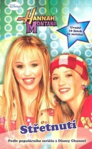 Hannah Montana Střetnutí