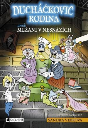 Ducháčkovic rodina aneb Mlžani v nesnázích - 3.díl