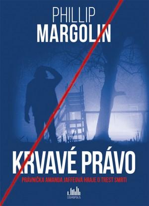 Krvavé právo - Phillip Margolin