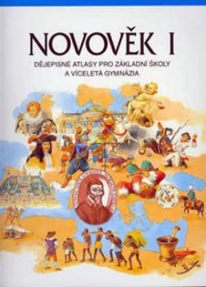 Novověk I. - Dějepisné atlasy pro základní školy a víceletá gymnázia