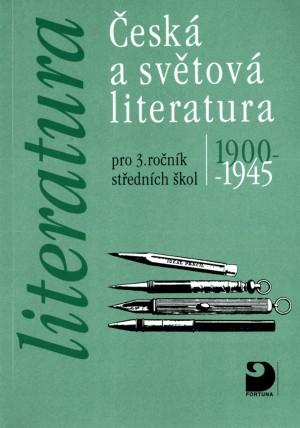 Česká a světová literatura pro 3. r. SŠ