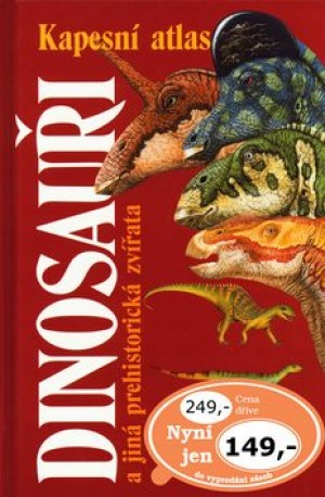 Dinosauři a jiná prehistorická zvířata