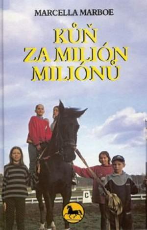 Kůň za milión miliónů