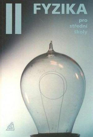 Fyzika pro střední školy, 2. díl (kniha + CD)