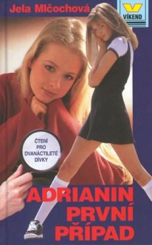 Adrianin první případ