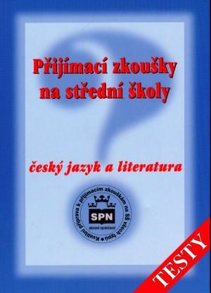 Přijímací zkoušky na střední školy Český jazyk a literatura - Testy