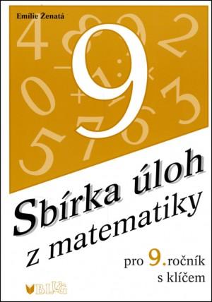 Sbírka úloh z matematiky pro 9.ročník