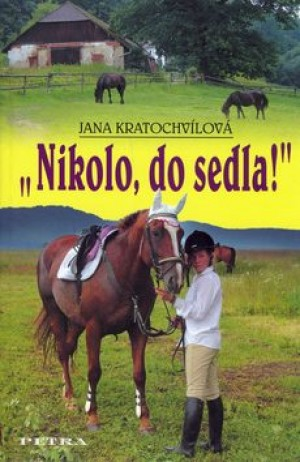 Nikolo, do sedla!