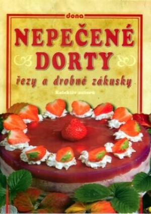 Nepečené dorty, řezy a drobné zákusky