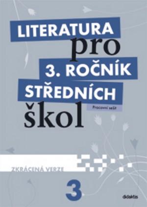 Literatura pro 3.ročník SŠ - Pracovní sešit