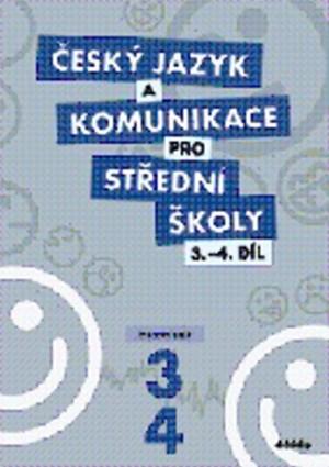 Český jazyk a komunikace pro SŠ - 3.-4.díl (pracovní sešit)