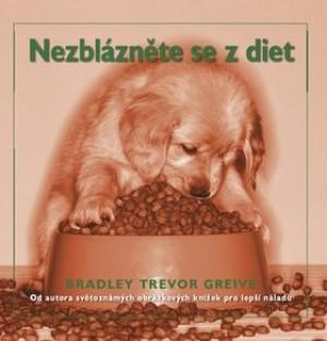 Nezblázněte se z diet