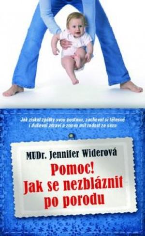 Pomoc! Jak se nezbláznit z porodu
