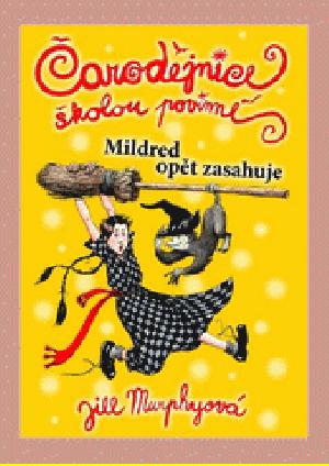 Čarodějnice školou povinné 2: Mildred opět zasahuje