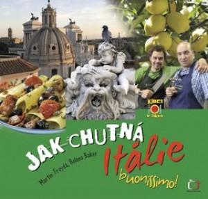 Jak chutná Itálie - buonissimo!