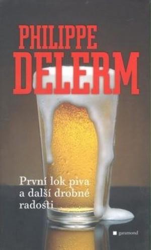 První lok piva a jiné drobné radosti