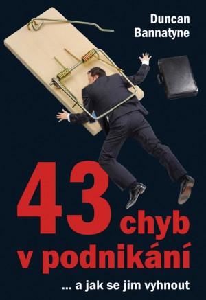 43 chyb v podnikání - ...a jak se jim vyhnout
