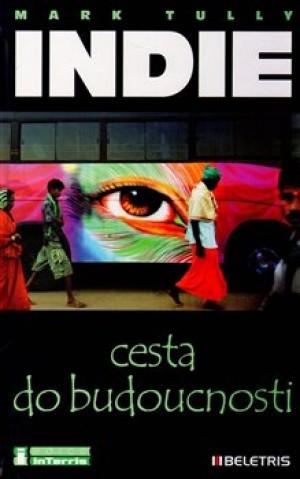Indie, cesta do budoucnosti