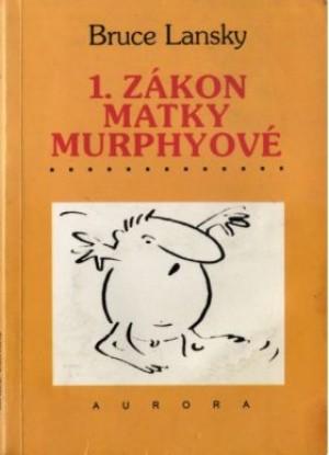 1.zákon matky Murphyové