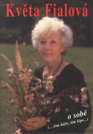Květa Fialová o sobě BETA