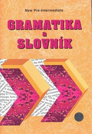 Gramatika a slovník - NEW Headway Pre-Intermediate